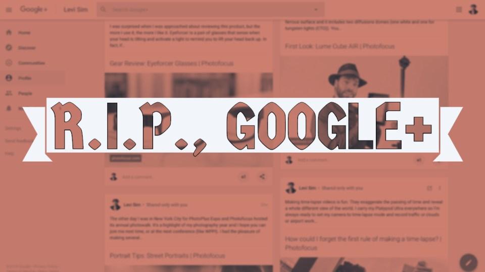 Google+ kicks the bucket