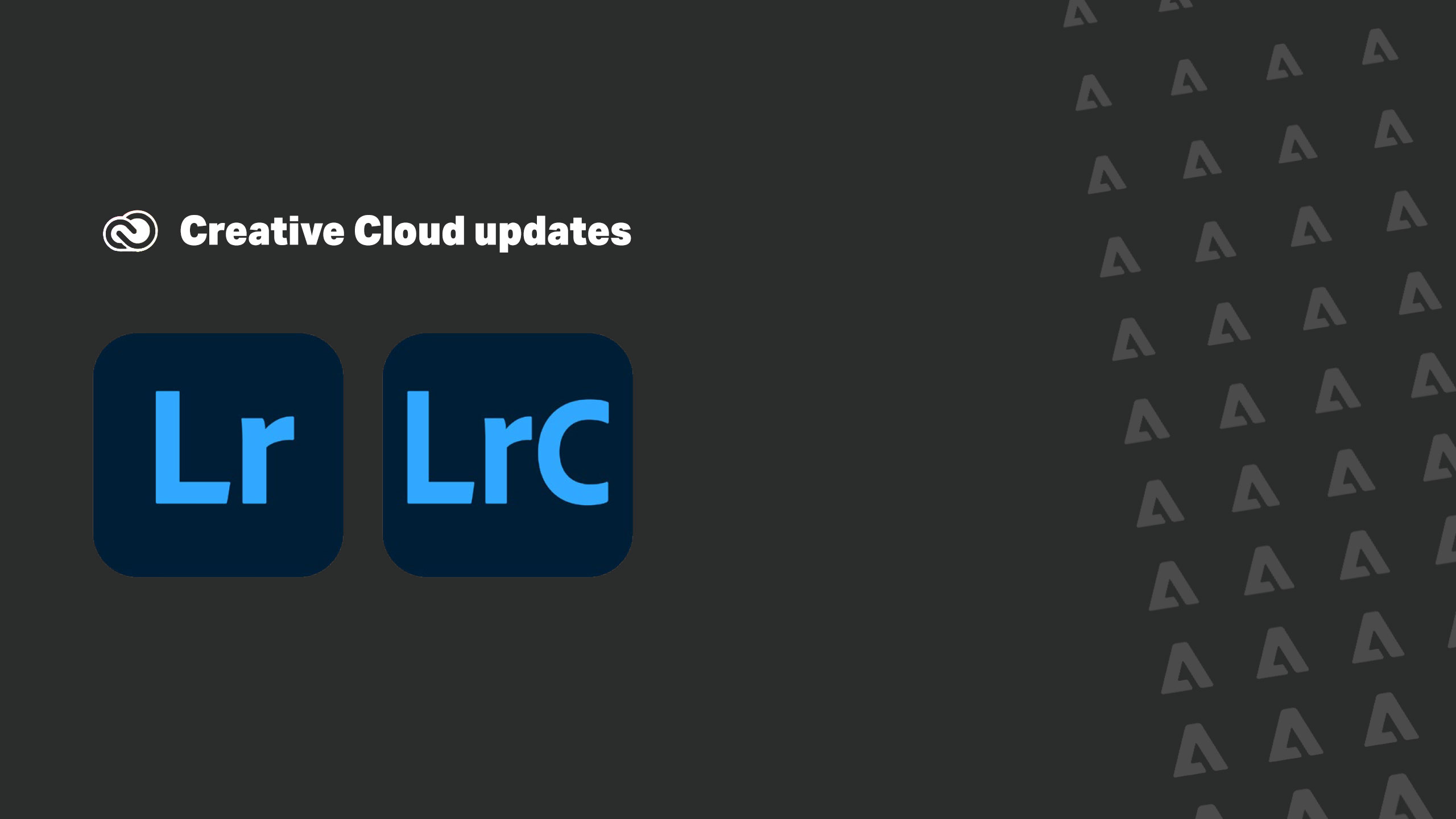 Lightroom ecosystem updates focus on precision and community