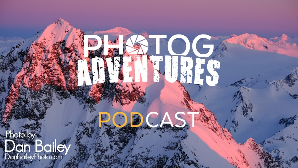 Photog Adventures Podcast Episode 81 Aerial Landscape Photography Cover Photo by Dan Bailey