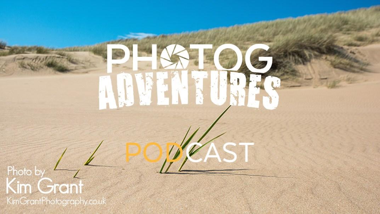 PODCAST 126 : Kim Grant | Scottish Landscape Photog Talks Using Tripods Less, Favorite Spots & Aurora