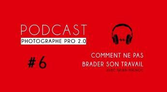 P6 julien mignot podcast photographe pro