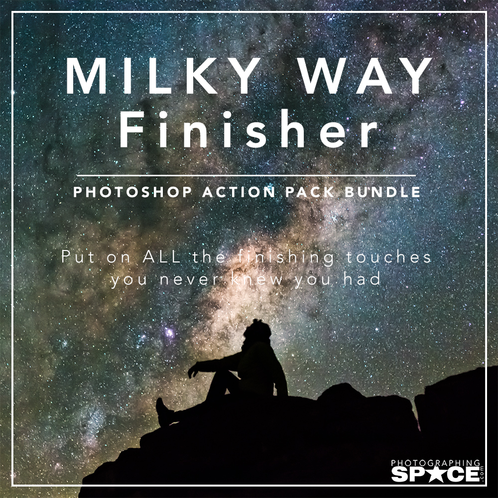 Milky Way Finisher Action Pack Bundle for Adobe Photoshop •  PhotographingSpace com