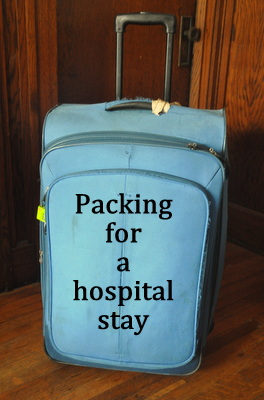Packing for a hospital stay