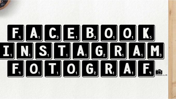 Facebook und Instagram für Fotografen