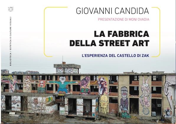 Giovanni Candida, La Fabbrica della Street Art