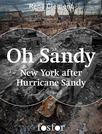 René Clement maakt iBook van Sandy-reportage