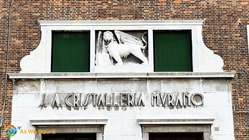 doorway to legendary glass factory La Cristalleria, Murano Italy