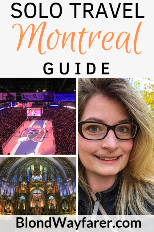 solo trip to montreal   solo in montreal   montreal solo   travel alone in montreal   exploring montreal alone   what to do in montreal alone   montreal travel tips