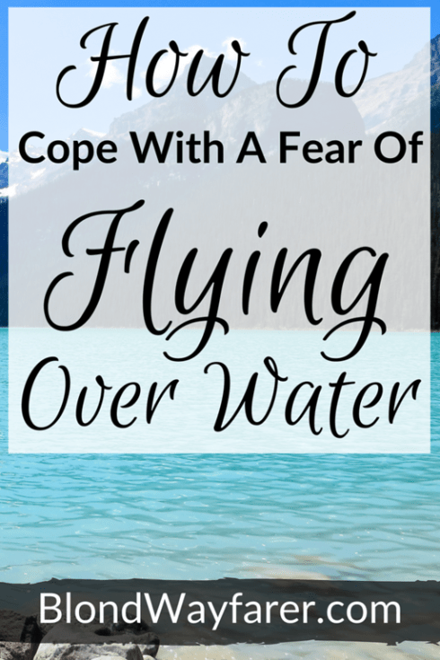 fear of flying over water | scared of flying over water | fear of flying over ocean | fear of flying | fearful flyer tips | scared to fly | anxious about planes | anxiety flight | flight anxiety