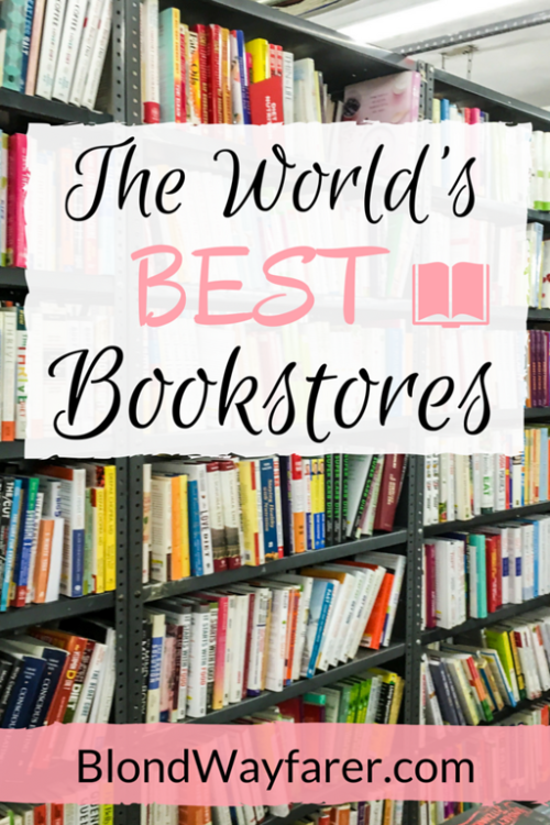 the best bookstores in the world | best bookstores | famous bookstores | best bookstores in the us | best bookstores in europe | best bookshops | independent bookshops