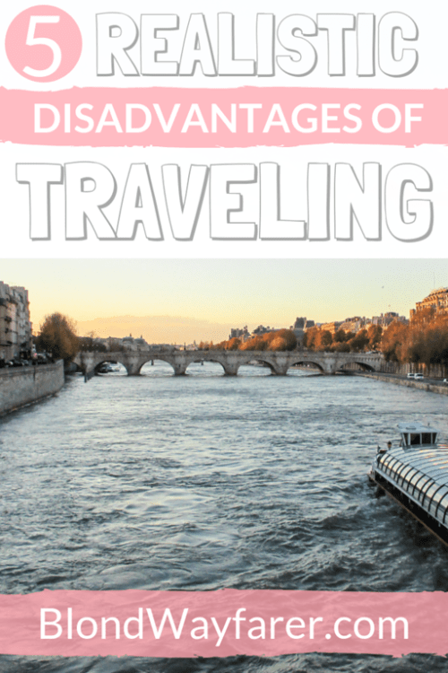 disadvantages of traveling | cons travel | travel cons | disadvantages travel | disadvantages of travelling | disadvantages of going abroad | is solo travel worth it