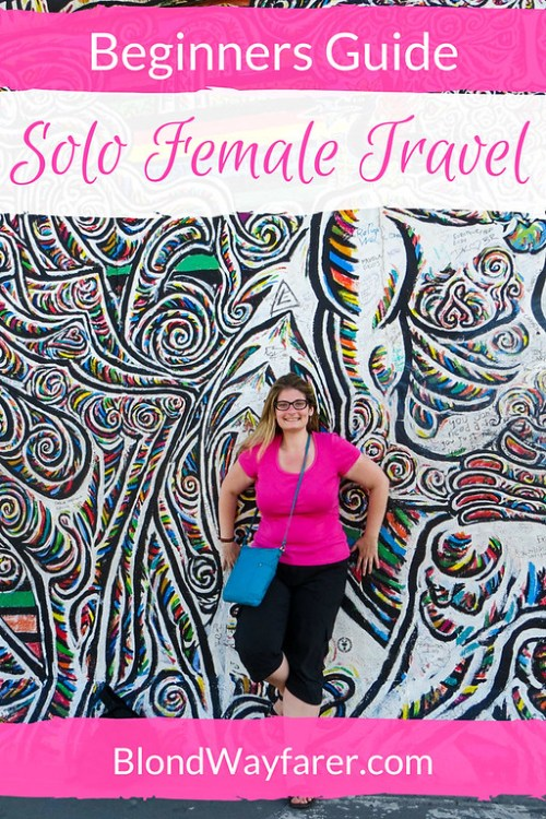 solo female travel travel tips wanderlust vacation travel alone