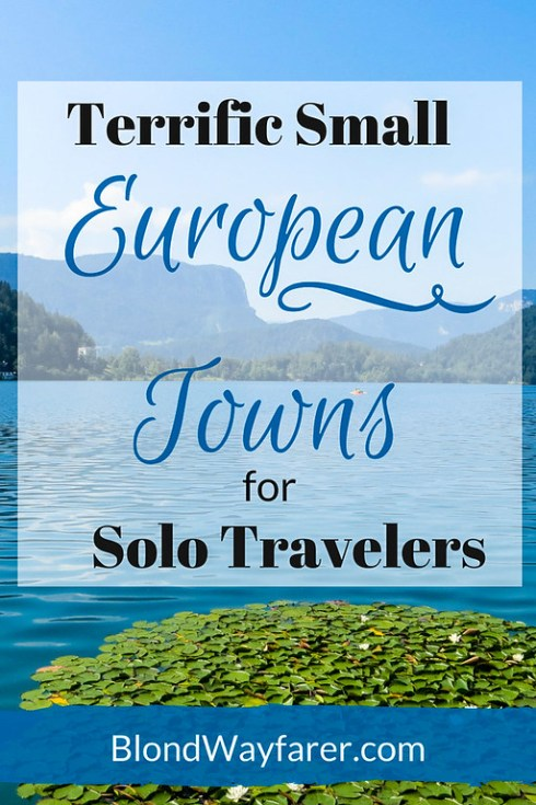 europe towns | solo travelers | travel to europe tips | solo female travel