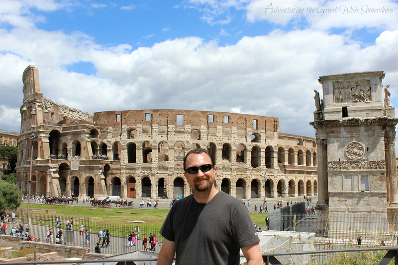 Dan posing with the Colosseum and the Arch of Constantine on our first trip to Rome, Italy.