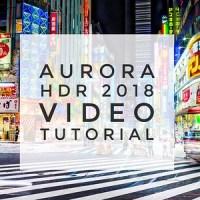Aurora HDR 2018 Tutorial (Mac and Windows)
