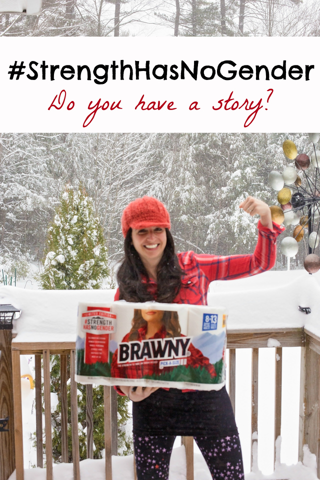 What's YOUR story? Share it here. Women are coming together through the Strength Has No Gender™ initiative from Brawny® at Walmart. #StrengthHasNoGender #ad