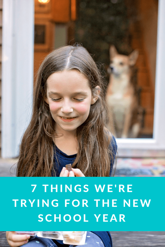 It's a new year and a time for trying new things. Here are 7 Things We're Trying For the New School Year. And I'd love to hear yours too! #FamilyGreatly #ad