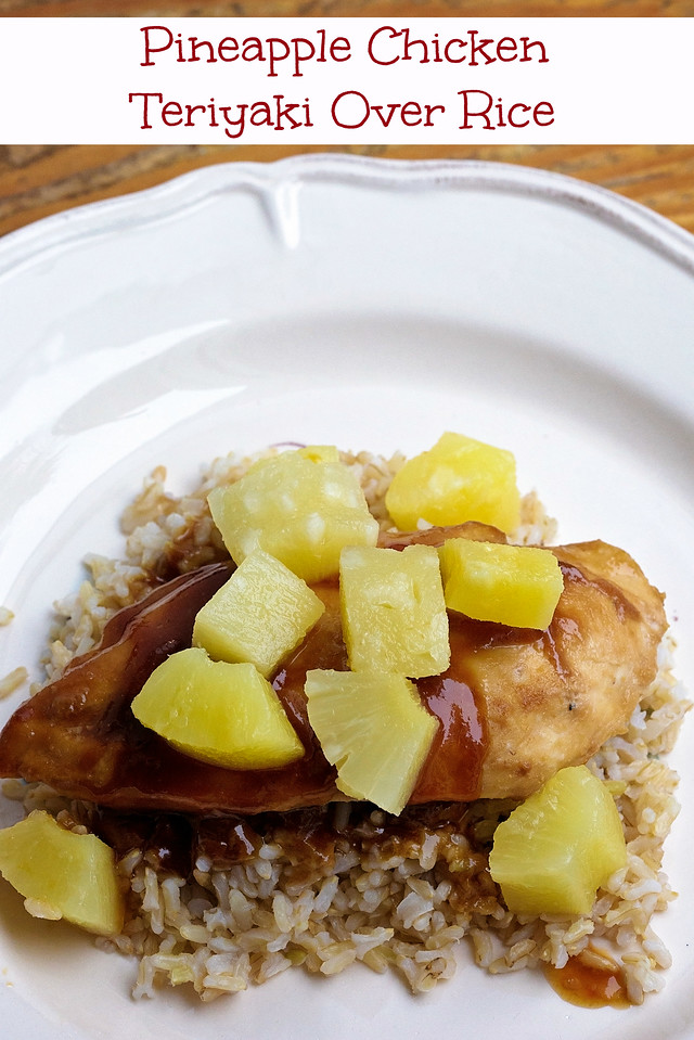This Pineapple Chicken Teriyaki oven cooked recipe is easy and so delicious, using a few ingredients and topping with soy sauce. #StirUpTheFun #ad #dinner