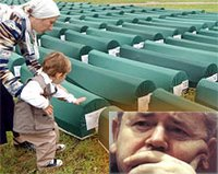 Srebrenica Genocide: In July 1995, Slobodan Milosevic forces massacred over 8,000 Bosniaks in so called UN Safe Heaven Zone of Srebrenica.
