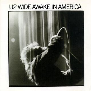 U2 Wide Awake In America 1985