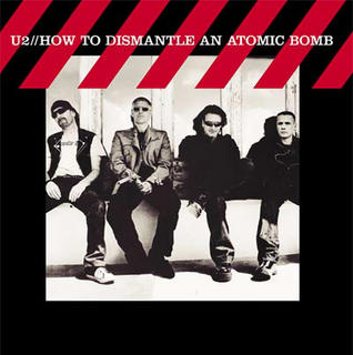 U2 HOW TO DISMANTLE AN ATOMIC BOMB 2004
