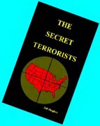 THE SECRET TERRORISTS