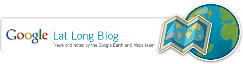 Google Lat Long blog - News and Notes by the Google Earth and Maps team