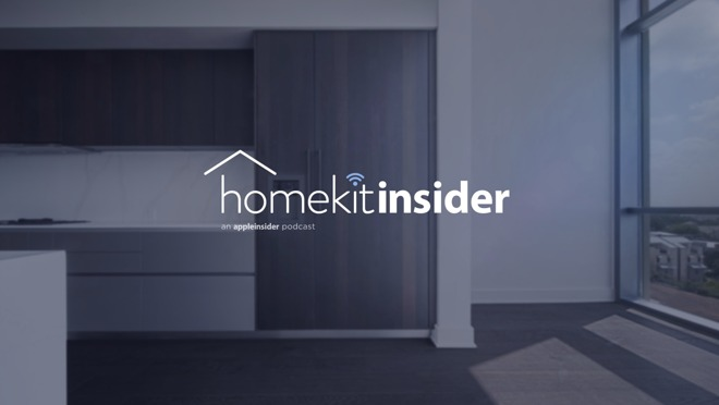 HomeKit Insider: a new AppleInsider podcast
