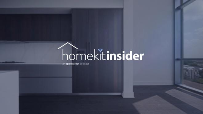 HomeKit Insider: a new AppleInsider podcast