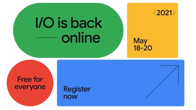 Google I/O is back and will take place in May