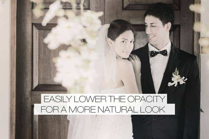 Easily lower the opacity for a more natural look
