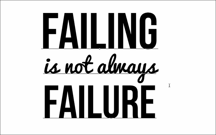 Failing is not always failure text