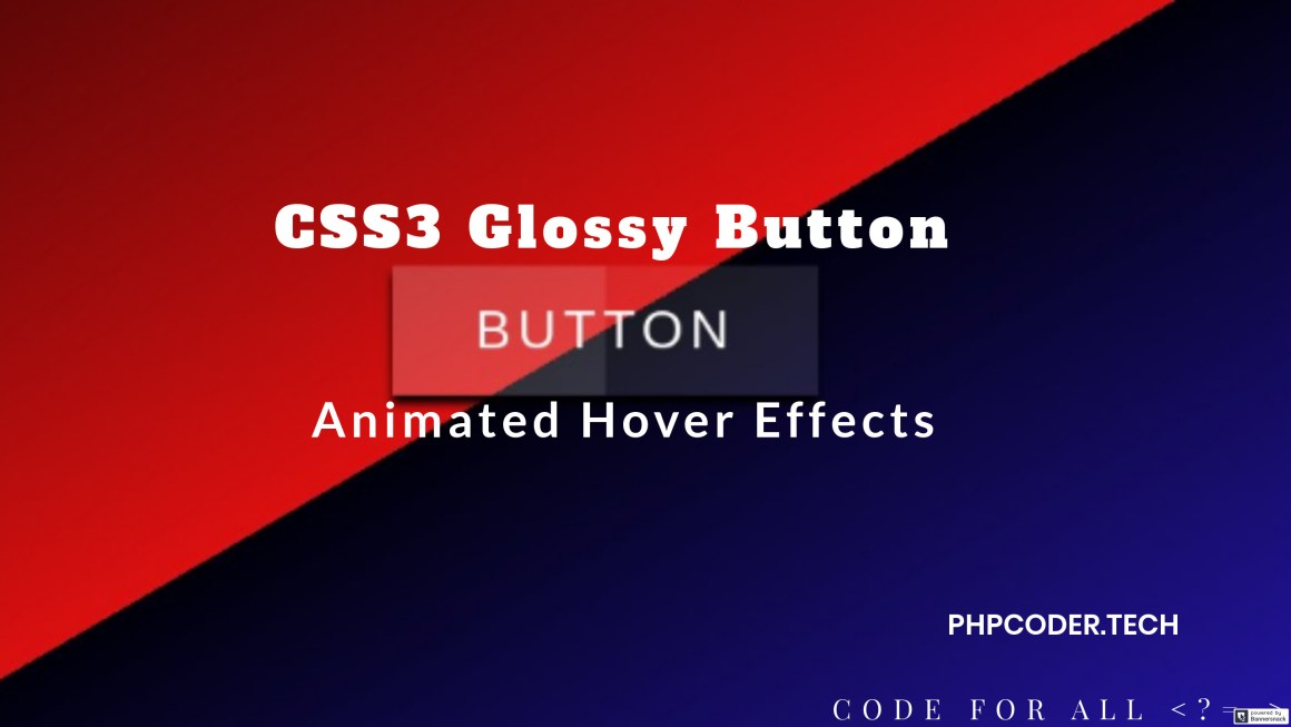 CSS3 Glossy Animated Button Hover Effects