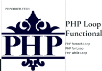 PHP Foreach, For and While Loops