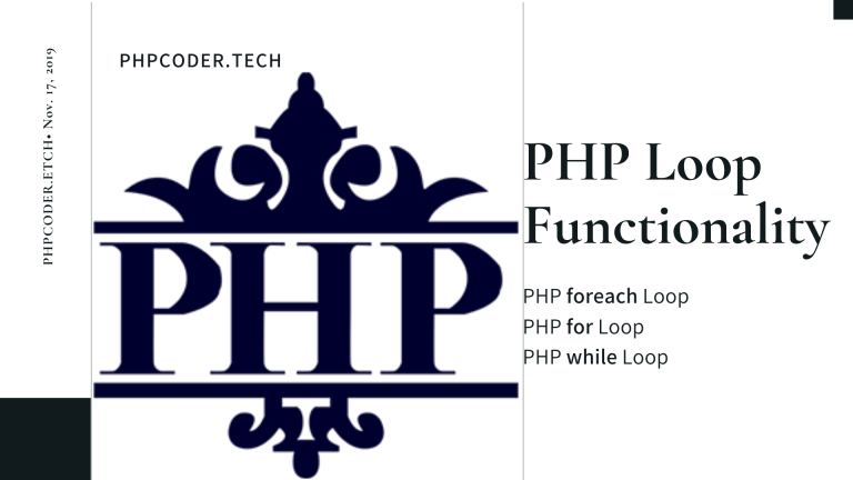 PHP Loops: Foreach, For and While