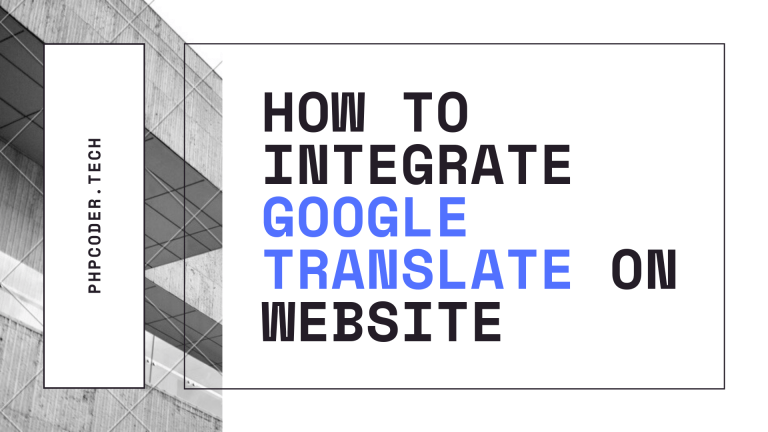 How to Integrate Google Translate on website