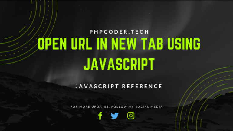 Open URL in New Tab Using JavaScript