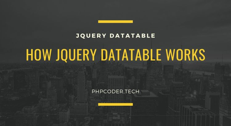 how jquery datatable works
