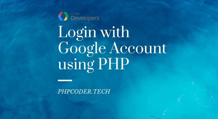 Login with Google Account using PHP