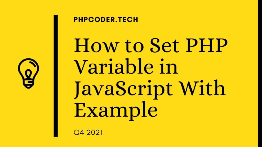 How to Set PHP Variable in JavaScript With Example