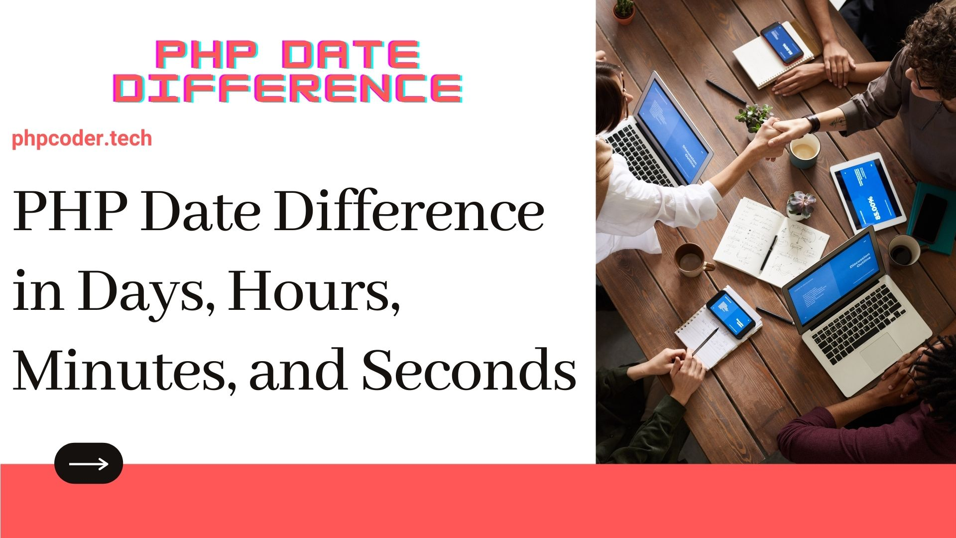 PHP Date Difference in Days Hours Minutes Seconds - PHPCODER.TECH