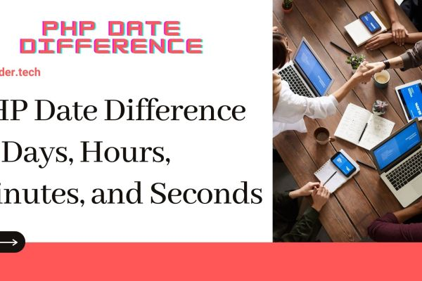 Get PHP Date Time Difference in Days, Hours, Minutes, and Seconds