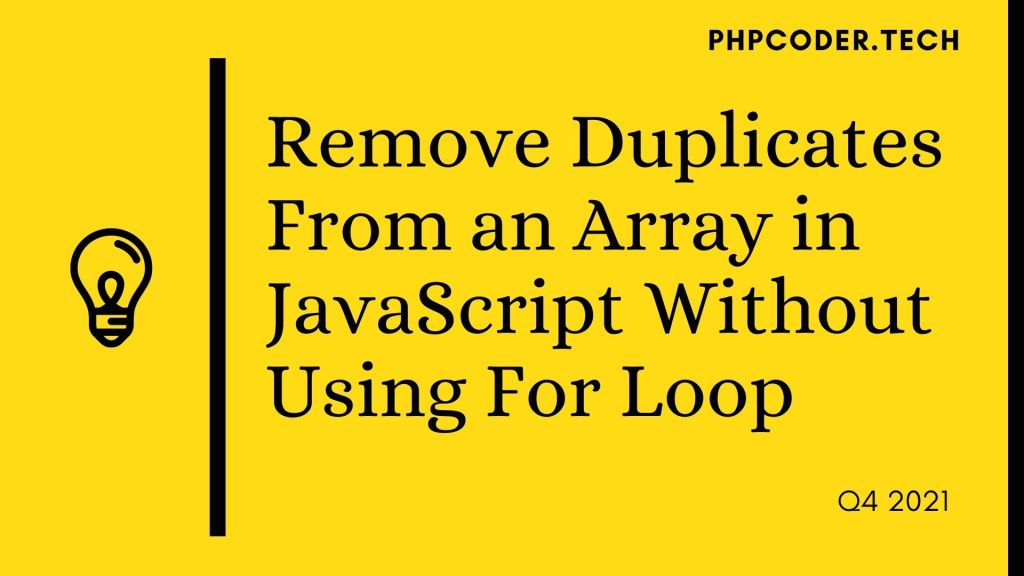 Remove Duplicates From an Array Without Using Loop in JS