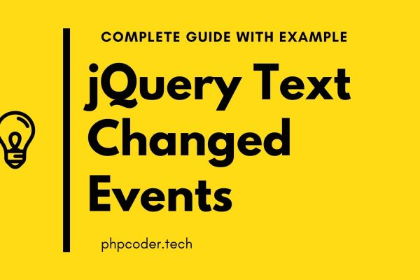 jQuery Text Changed Event For Textbox with Example
