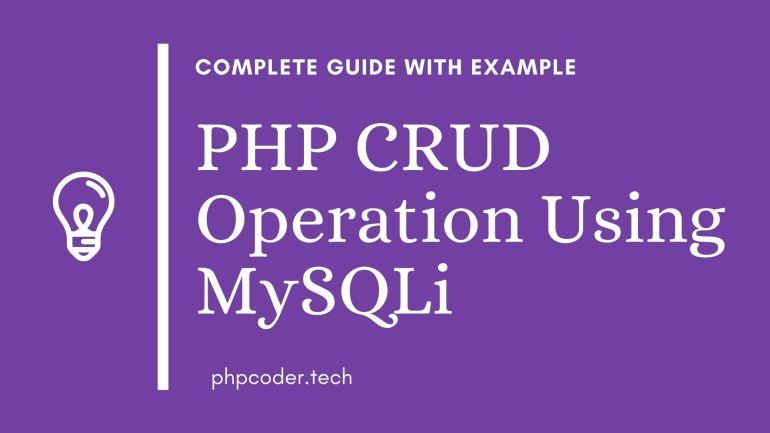 PHP CRUD Operation Using MySQLi