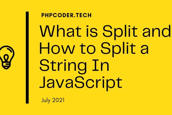 What is Split() Method and How to Split a String In JavaScript