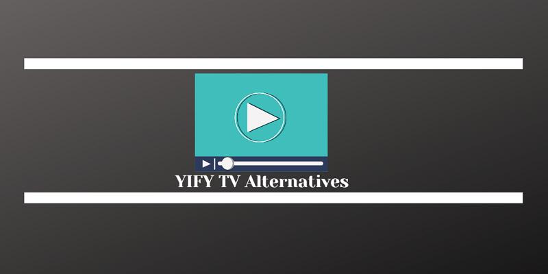YIFY TV Alternatives