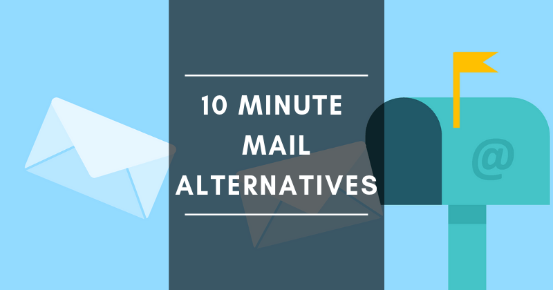 10 Minute Mail Alternatives