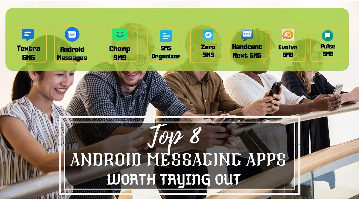 Top 8 Android Messaging Apps Worth Trying Out