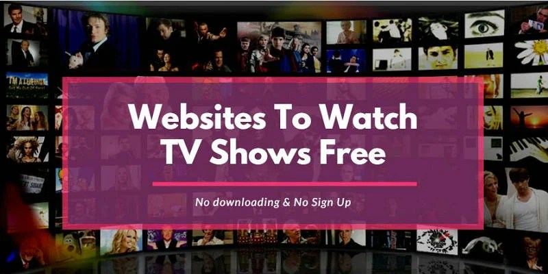Websites To Watch TV Shows Free